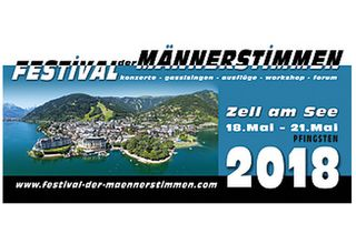 Festival der Männerstimmen Zell am See Ferry Porsche Congress Center